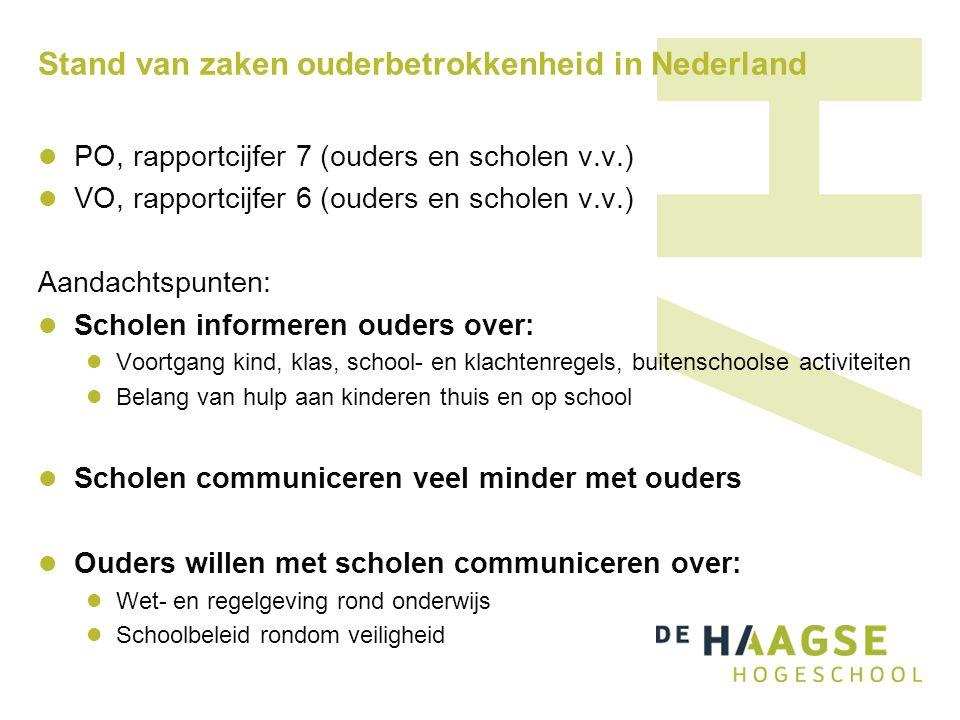 Stand van zaken ouderbetrokkenheid in Nederland PO, rapportcijfer 7 (ouders en scholen v.v.) VO, rapportcijfer 6 (ouders en scholen v.v.) Aandachtspun