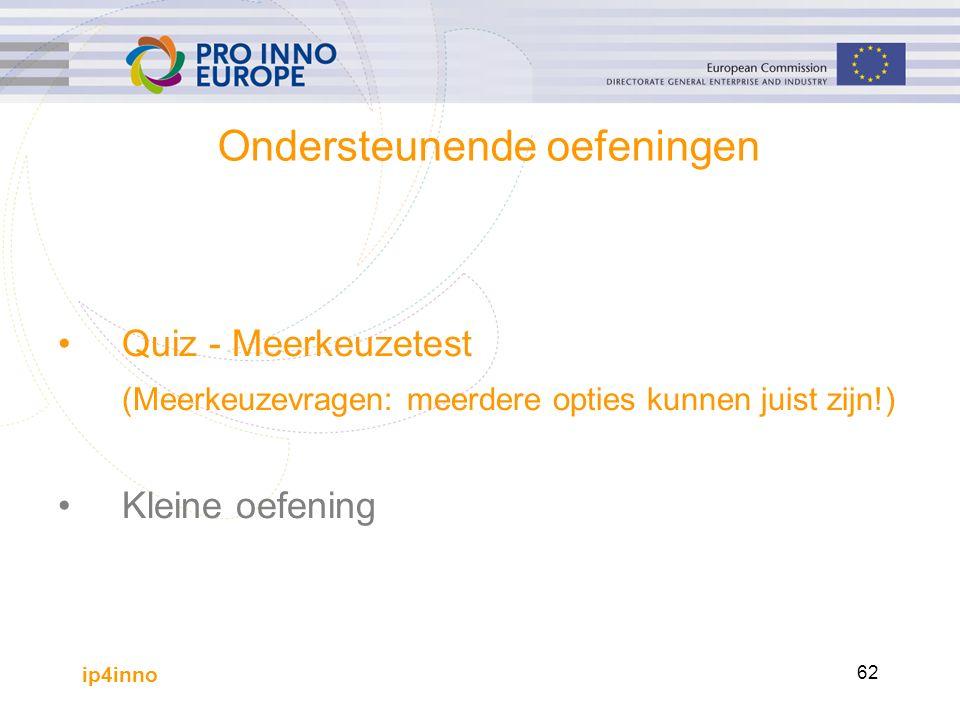 ip4inno 62 Ondersteunende oefeningen Quiz - Meerkeuzetest (Meerkeuzevragen: meerdere opties kunnen juist zijn!) Kleine oefening