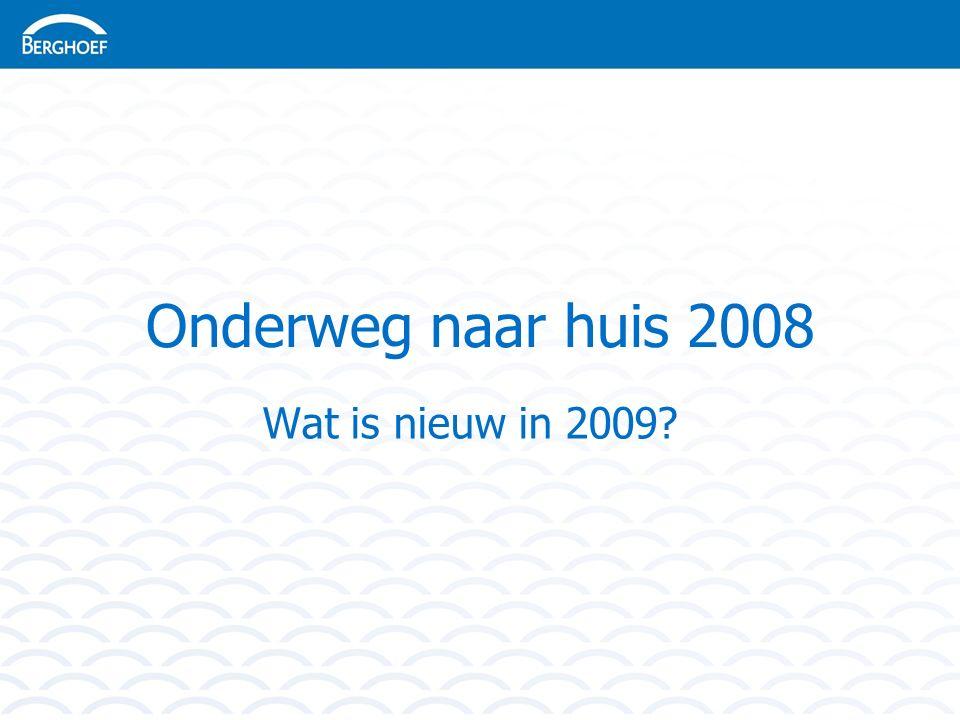 Onderweg naar huis 2008 Wat is nieuw in 2009