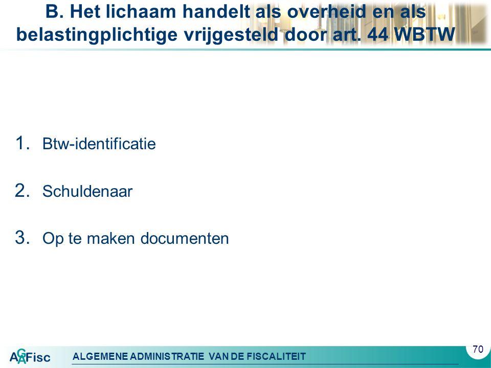 ALGEMENE ADMINISTRATIE VAN DE FISCALITEIT B.
