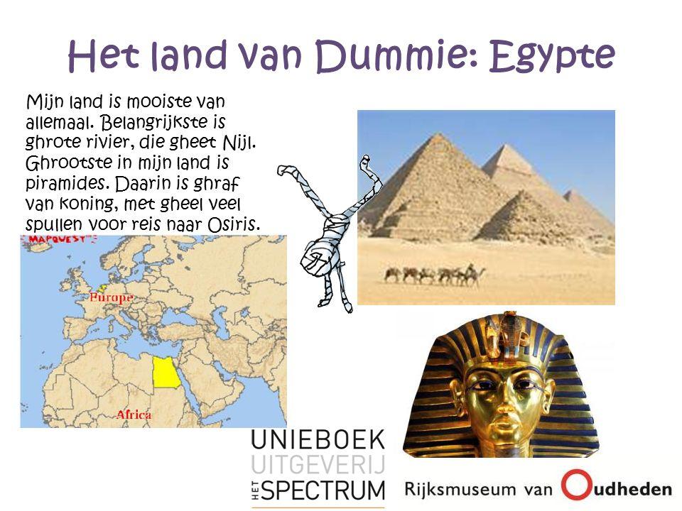 Het land van Dummie: Egypte Mijn land is mooiste van allemaal.