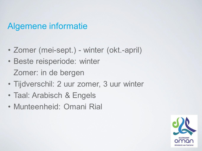 Algemene informatie Zomer (mei-sept.) - winter (okt.-april) Beste reisperiode: winter Zomer: in de bergen Tijdverschil: 2 uur zomer, 3 uur winter Taal: Arabisch & Engels Munteenheid: Omani Rial