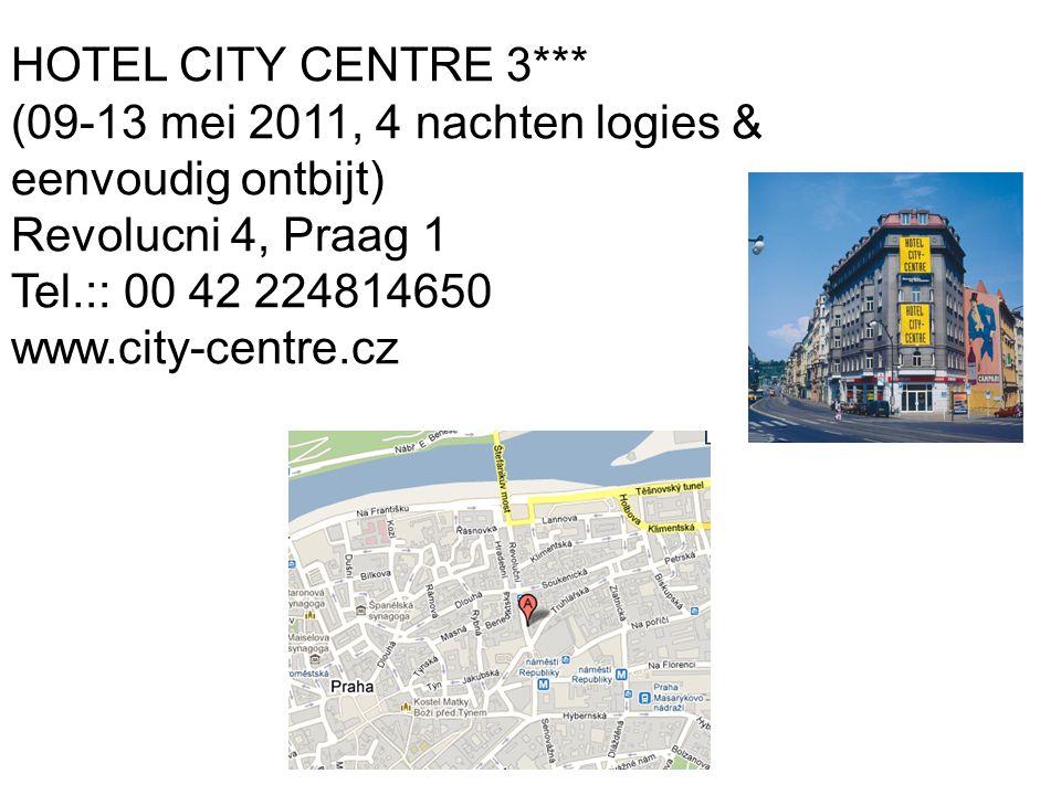 HOTEL CITY CENTRE 3*** (09-13 mei 2011, 4 nachten logies & eenvoudig ontbijt) Revolucni 4, Praag 1 Tel.:: 00 42 224814650 www.city-centre.cz