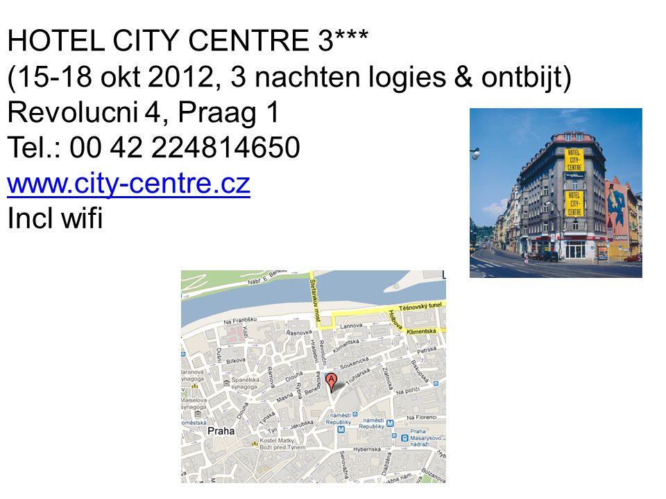 HOTEL CITY CENTRE 3*** (15-18 okt 2012, 3 nachten logies & ontbijt) Revolucni 4, Praag 1 Tel.: 00 42 224814650 www.city-centre.cz Incl wifi