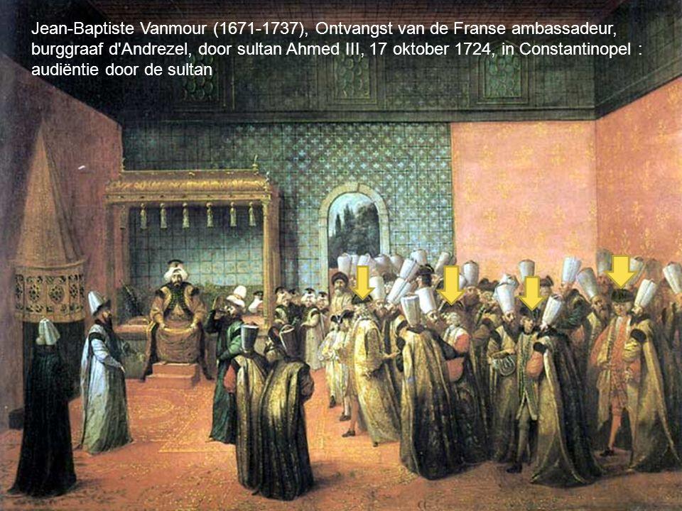 Jean-Baptiste Vanmour (1671-1737), Ontvangst van de Franse ambassadeur, burggraaf d Andrezel, door sultan Ahmed III, 17 oktober 1724, in Constantinopel : audiëntie door de sultan
