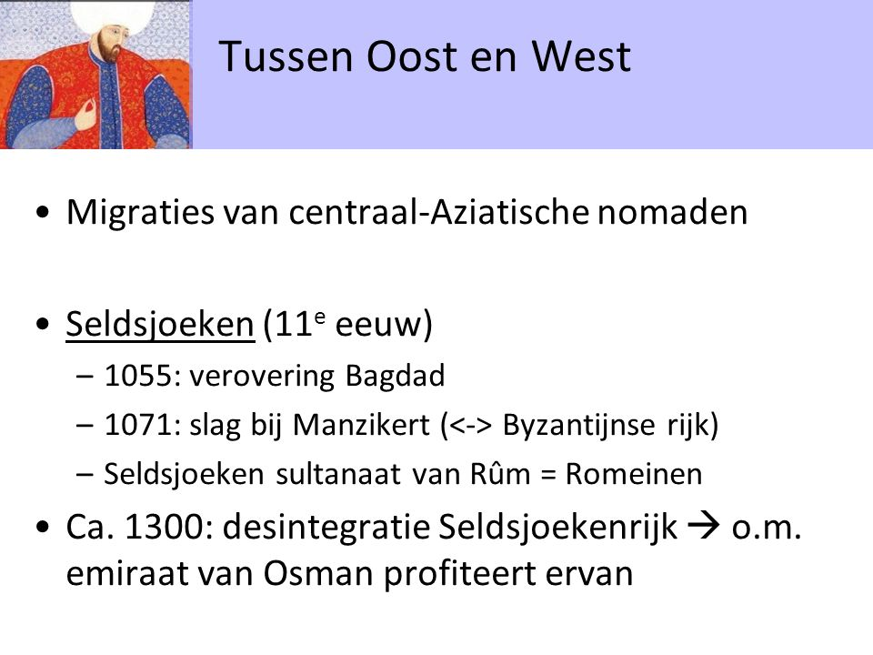 Ottomanen/Osmanen in Noord-west Anatolië Tussen Oost en West