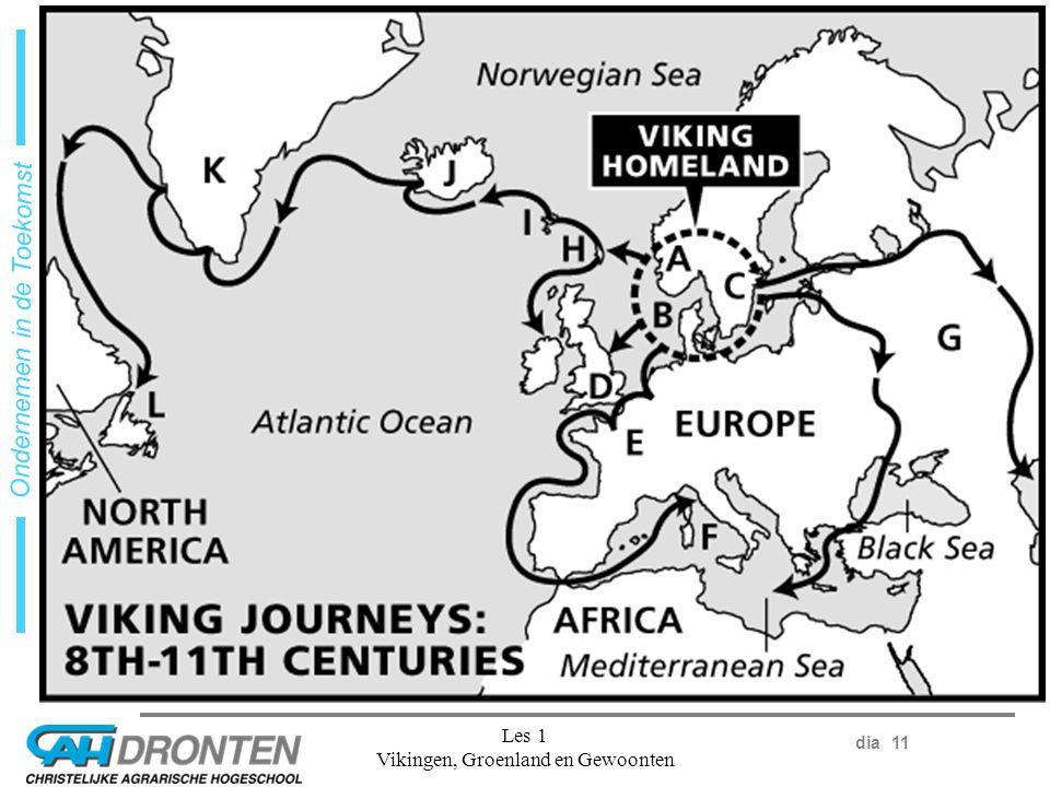 dia 11 Ondernemen in de Toekomst Les 1 Vikingen, Groenland en Gewoonten