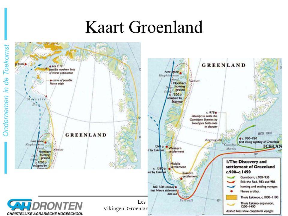 dia 18 Ondernemen in de Toekomst Les 1 Vikingen, Groenland en Gewoonten Kaart Groenland