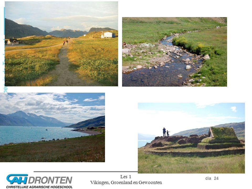 dia 24 Ondernemen in de Toekomst Les 1 Vikingen, Groenland en Gewoonten