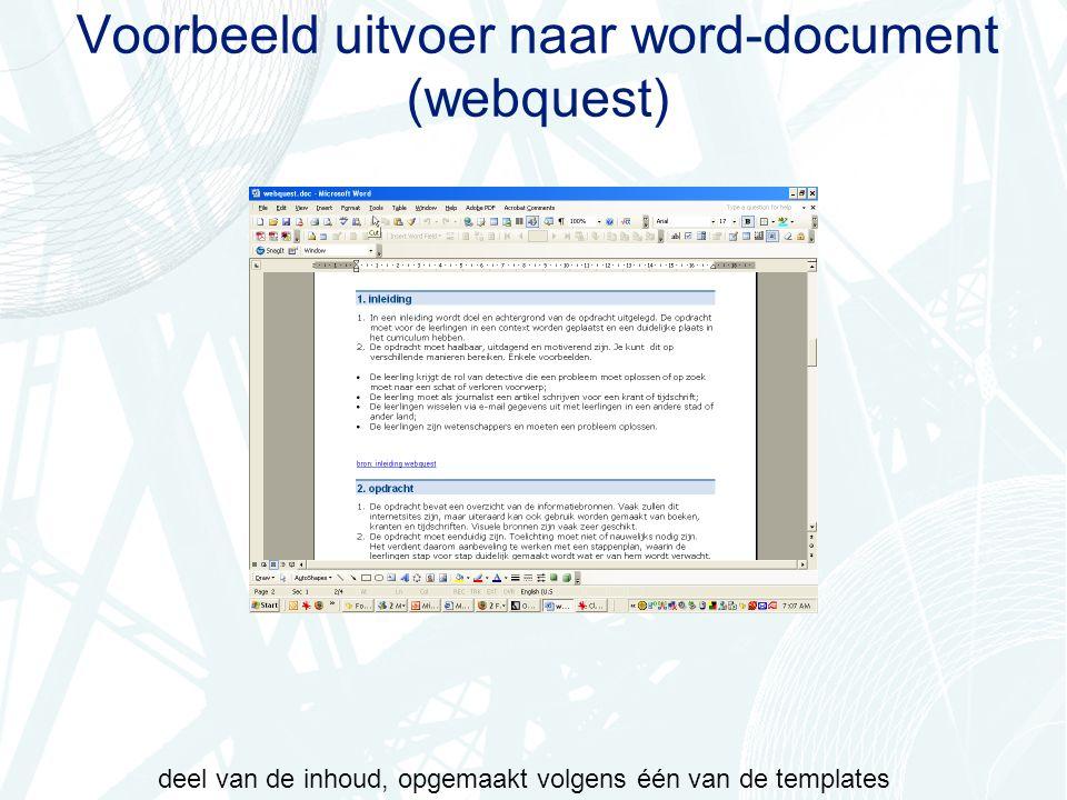 Voorbeeld uitvoer naar word-document (webquest) deel van de inhoud, opgemaakt volgens één van de templates