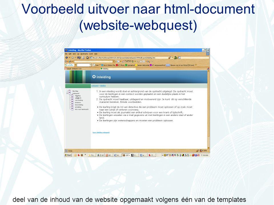 Voorbeeld uitvoer naar html-document (website-webquest) deel van de inhoud van de website opgemaakt volgens één van de templates