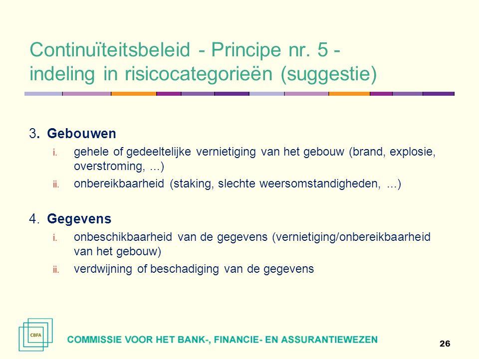 Continuïteitsbeleid - Principe nr. 5 - indeling in risicocategorieën (suggestie) 3.Gebouwen i.