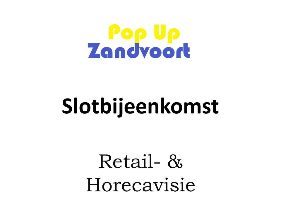 Slotbijeenkomst Retail- & Horecavisie