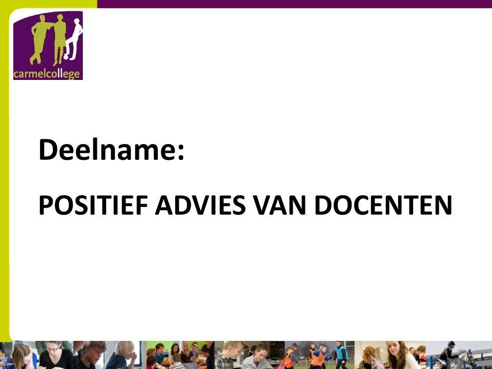 Deelname: POSITIEF ADVIES VAN DOCENTEN