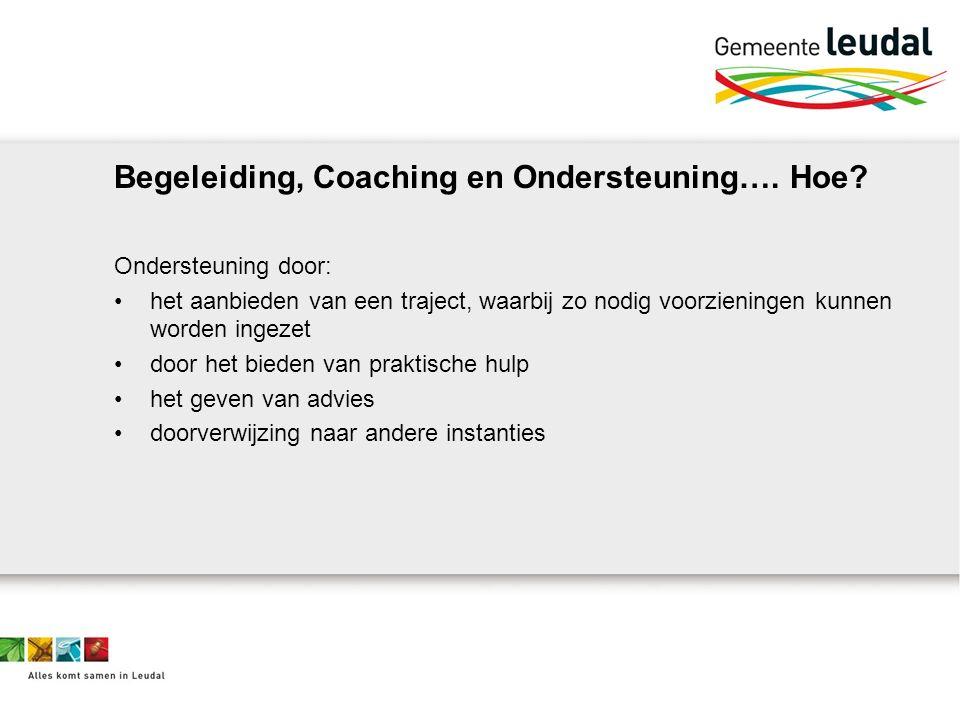 Begeleiding, Coaching en Ondersteuning…. Hoe.