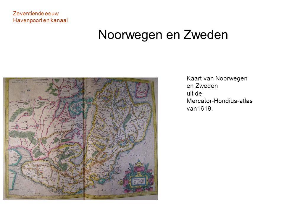 Zeventiende eeuw Havenpoort en kanaal Noorwegen en Zweden Kaart van Noorwegen en Zweden uit de Mercator-Hondius-atlas van1619.