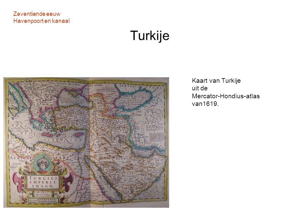 Zeventiende eeuw Havenpoort en kanaal Turkije Kaart van Turkije uit de Mercator-Hondius-atlas van1619.