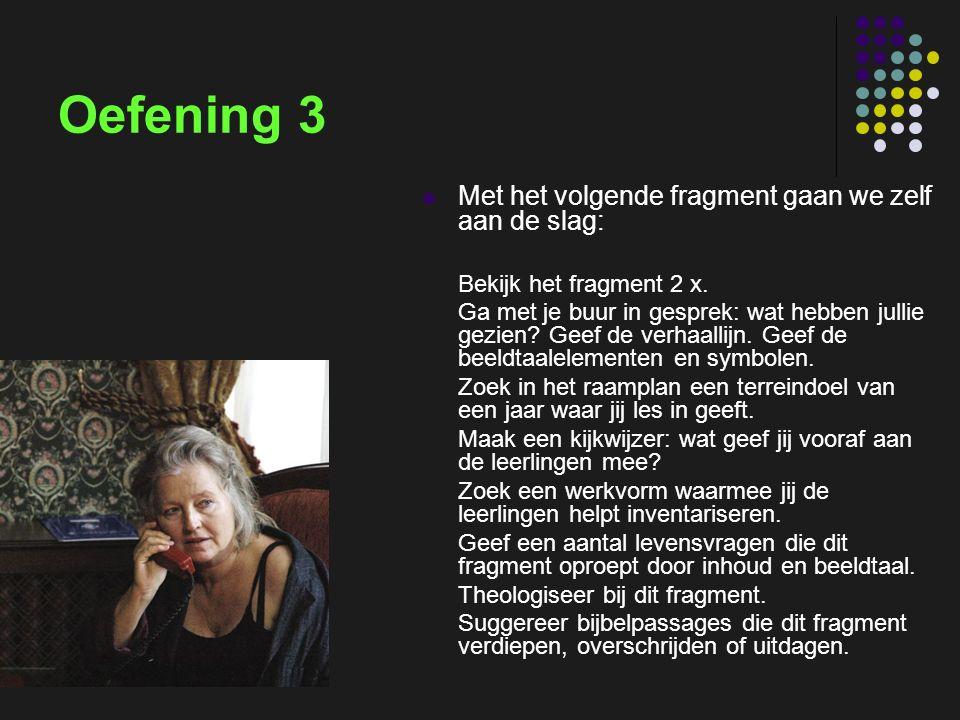 insp-beg RKG Antwerpen Oefening 3 Met het volgende fragment gaan we zelf aan de slag: Bekijk het fragment 2 x.