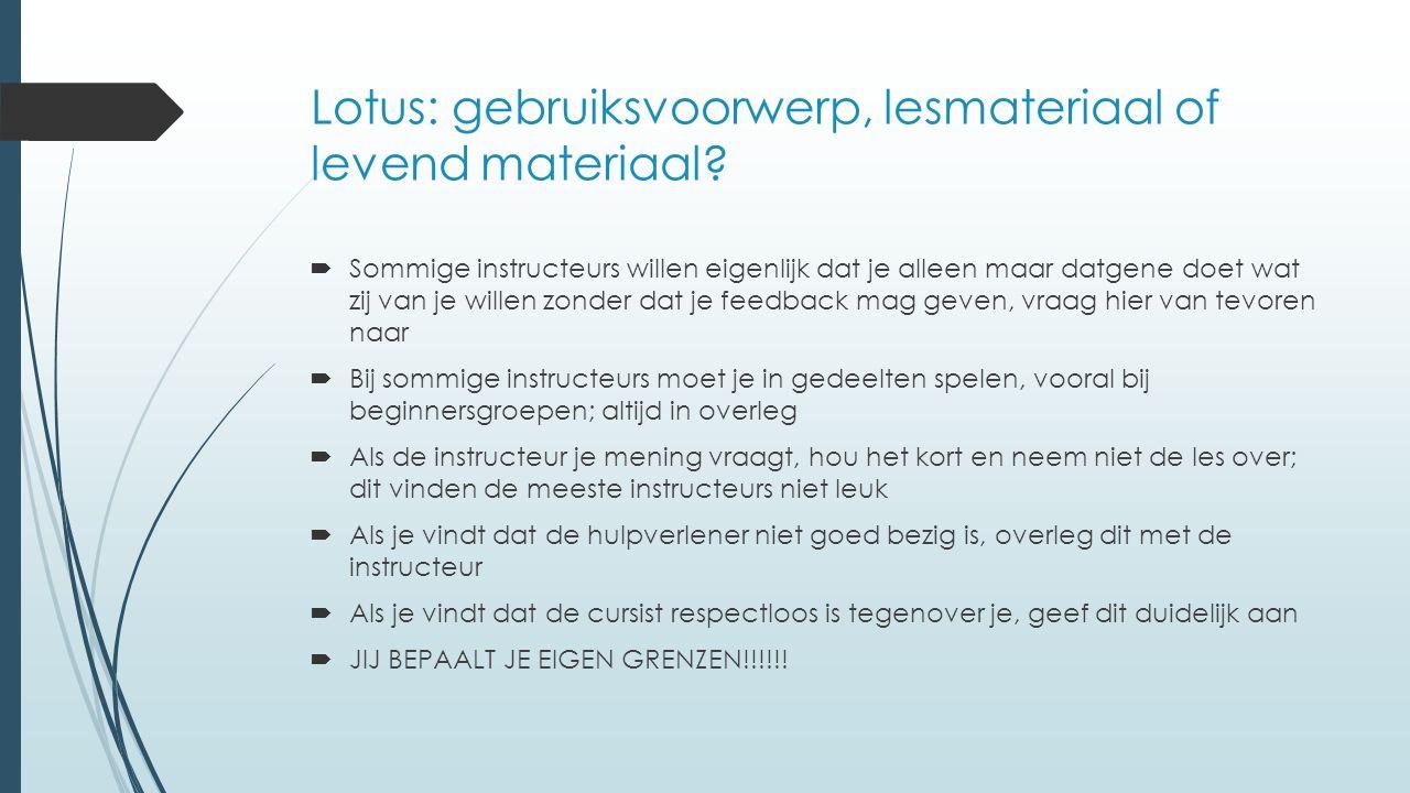 Lotus: gebruiksvoorwerp, lesmateriaal of levend materiaal.