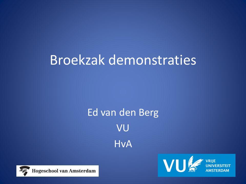 Broekzak demonstraties Ed van den Berg VU HvA