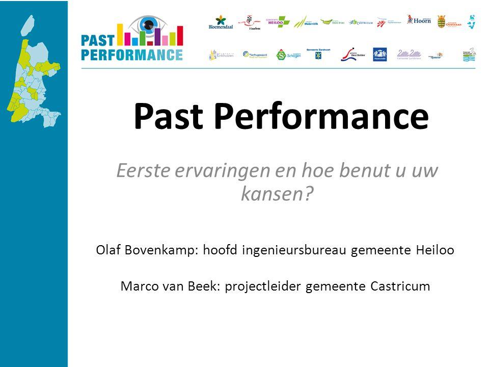 Past Performance Eerste ervaringen en hoe benut u uw kansen.