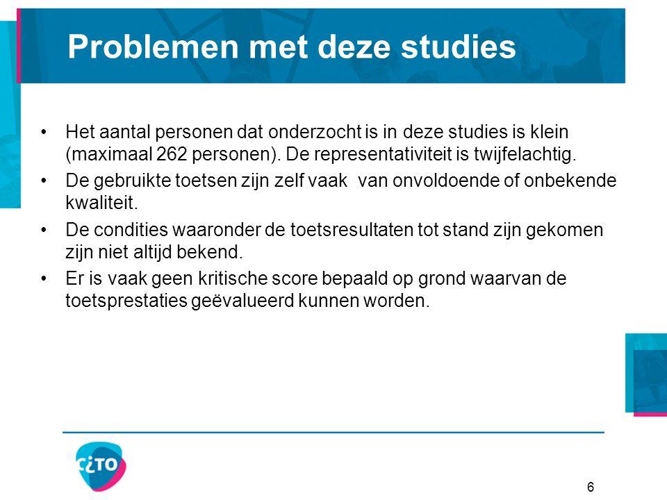 6 Problemen met deze studies Het aantal personen dat onderzocht is in deze studies is klein (maximaal 262 personen).
