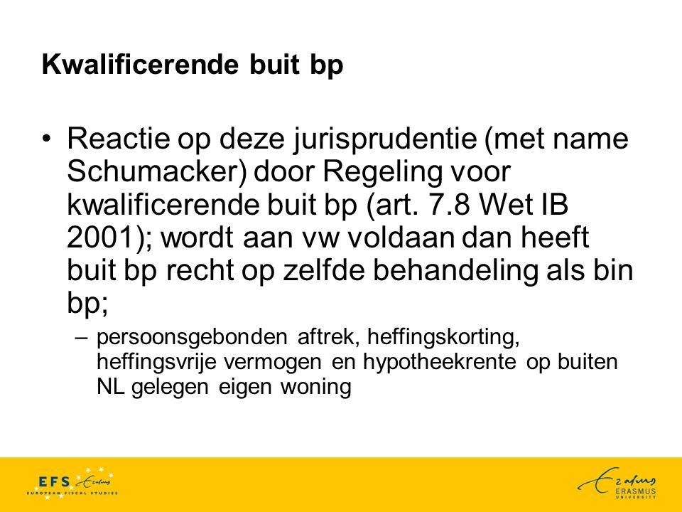 Kwalificerende buit bp Reactie op deze jurisprudentie (met name Schumacker) door Regeling voor kwalificerende buit bp (art.