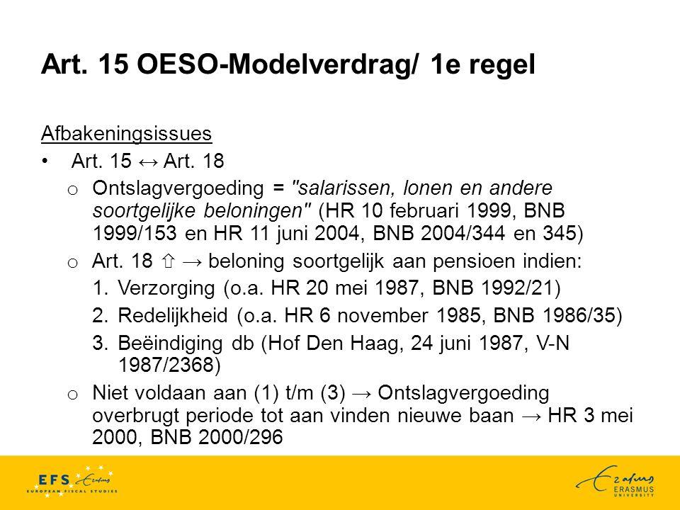 Art.15 OESO-Modelverdrag/ 1e regel Afbakeningsissues Art.