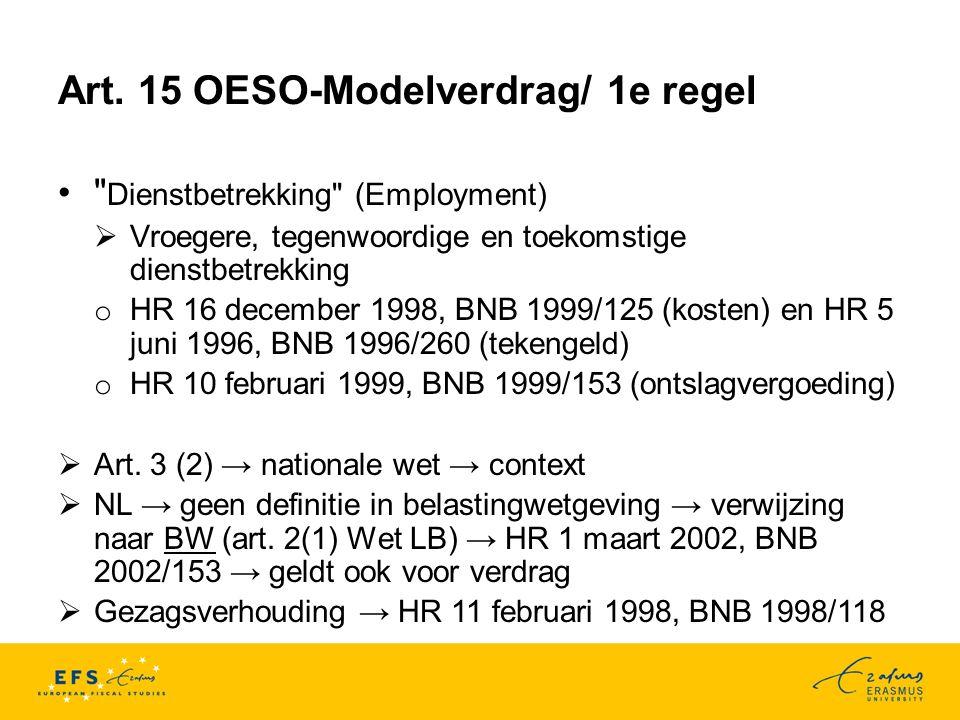 Art. 15 OESO-Modelverdrag/ 1e regel