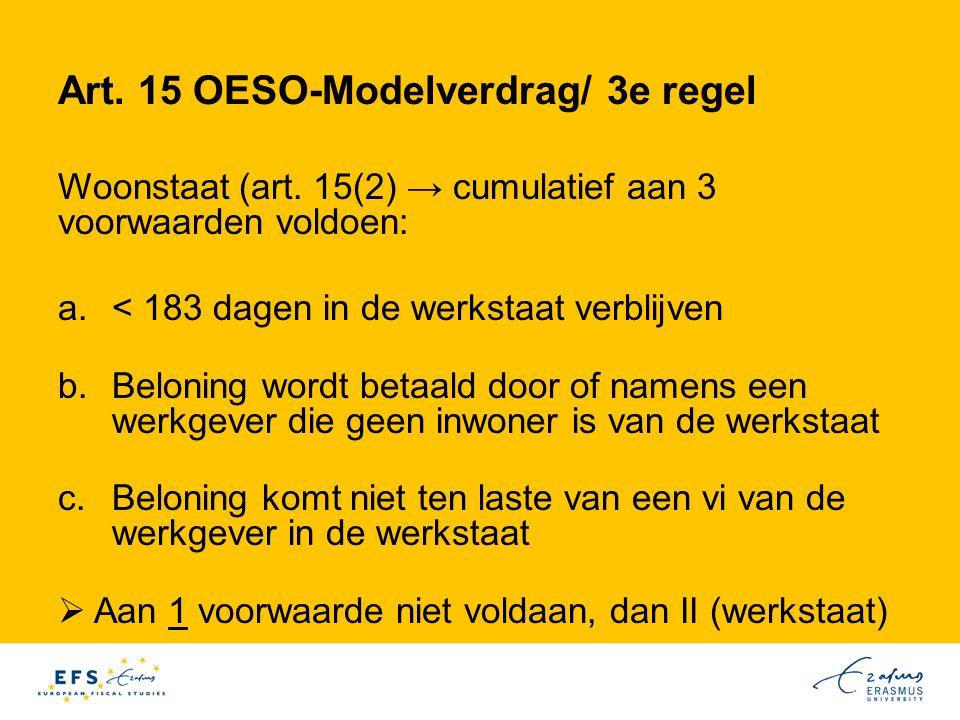 Art.15 OESO-Modelverdrag/ 3e regel Woonstaat (art.