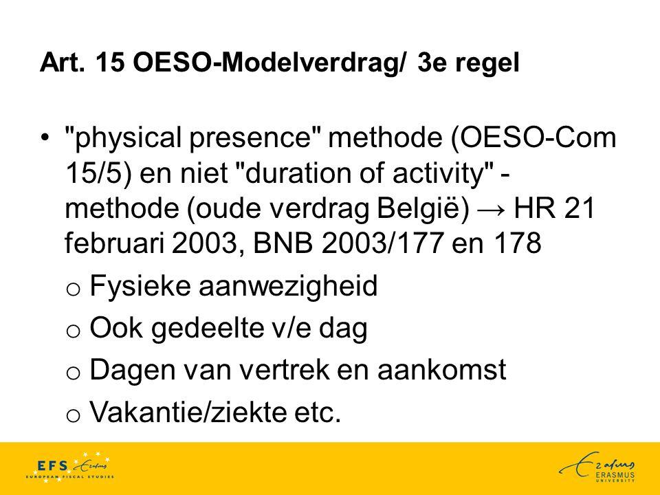 Art. 15 OESO-Modelverdrag/ 3e regel