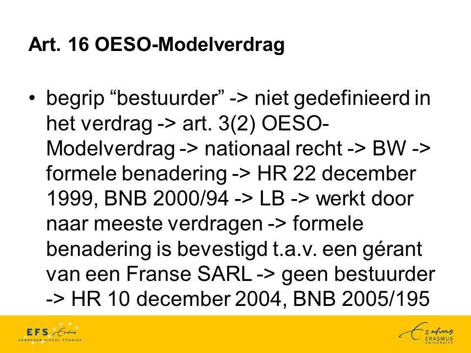 Art.16 OESO-Modelverdrag begrip bestuurder -> niet gedefinieerd in het verdrag -> art.