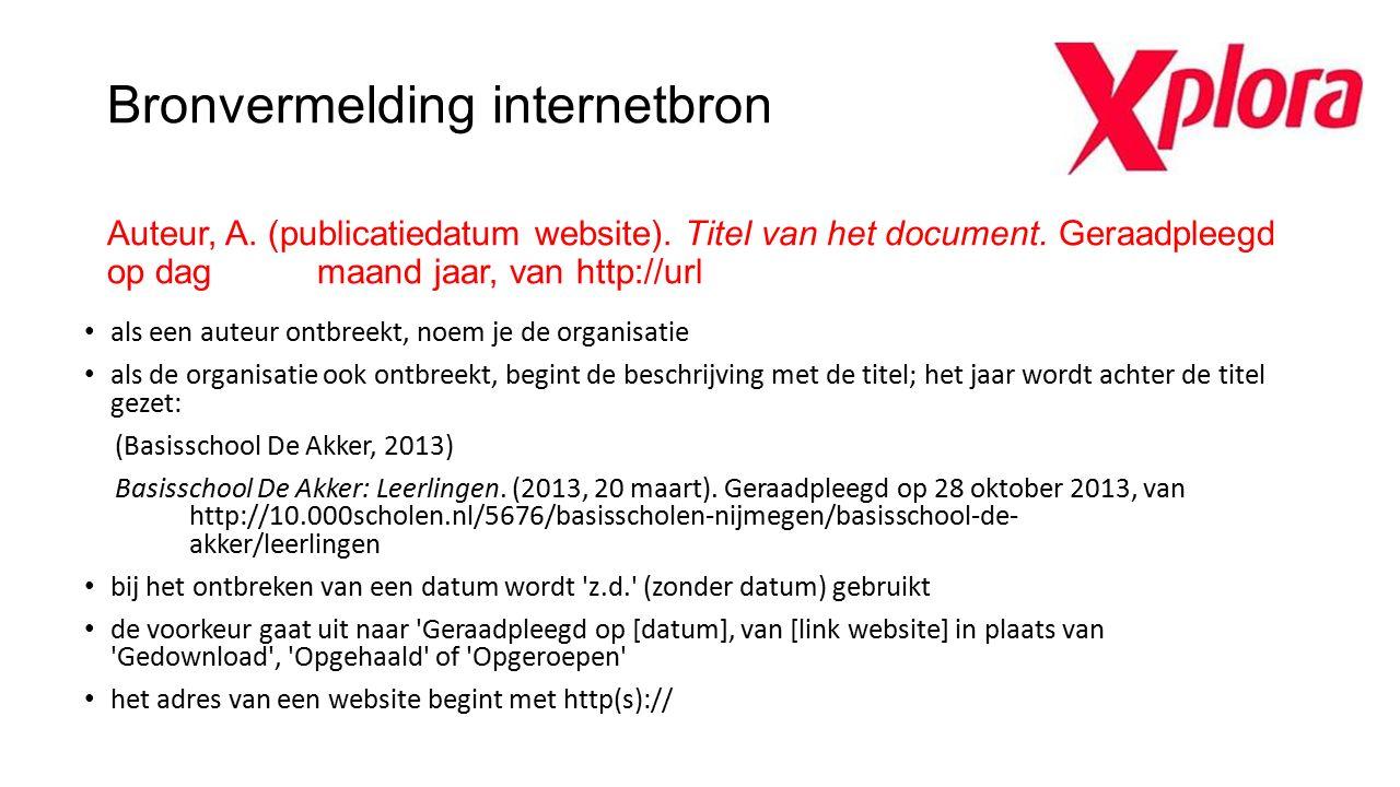 Bronvermelding internetbron Auteur, A. (publicatiedatum website). Titel van het document. Geraadpleegd op dag maand jaar, van http://url als een auteu