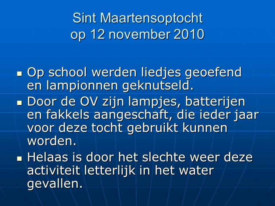 Sint Maartensoptocht op 12 november 2010 Op school werden liedjes geoefend en lampionnen geknutseld.