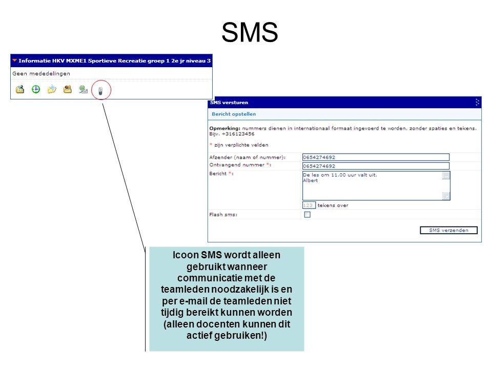 Icoon SMS wordt alleen gebruikt wanneer communicatie met de teamleden noodzakelijk is en per e-mail de teamleden niet tijdig bereikt kunnen worden (alleen docenten kunnen dit actief gebruiken!) SMS