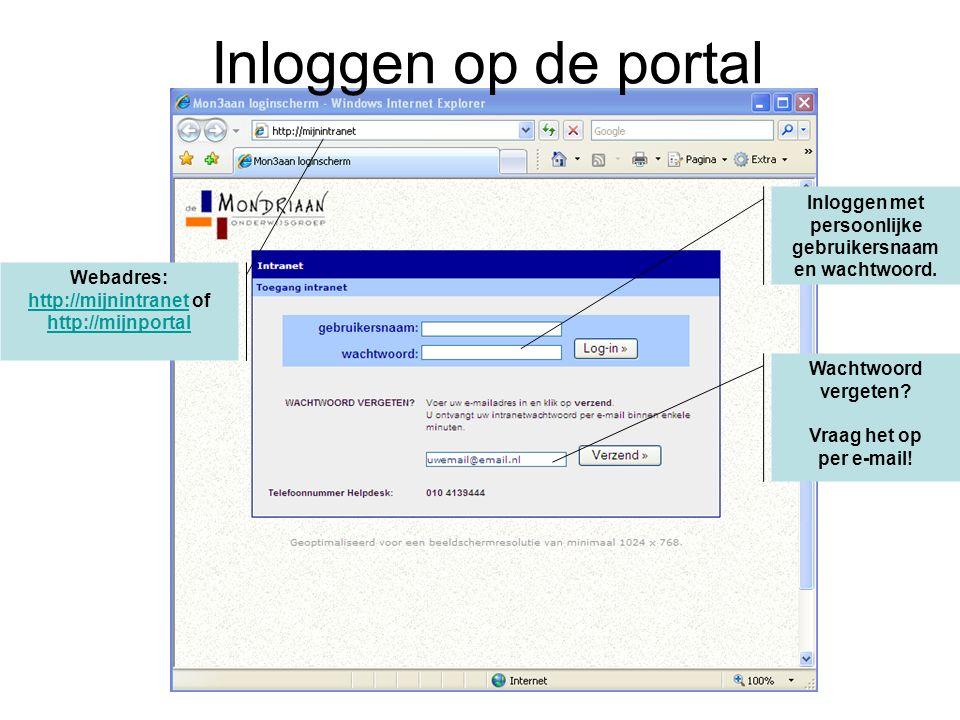Inloggen op de portal Inloggen met persoonlijke gebruikersnaam en wachtwoord.