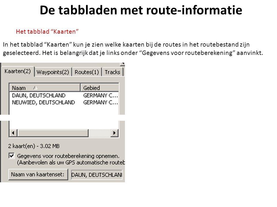 """De tabbladen met route-informatie In het tabblad """"Kaarten"""" kun je zien welke kaarten bij de routes in het routebestand zijn geselecteerd. Het is belan"""