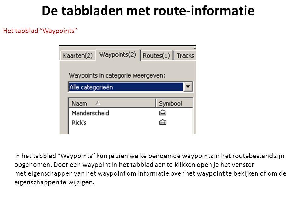 """De tabbladen met route-informatie Het tabblad """"Waypoints"""" In het tabblad """"Waypoints"""" kun je zien welke benoemde waypoints in het routebestand zijn opg"""