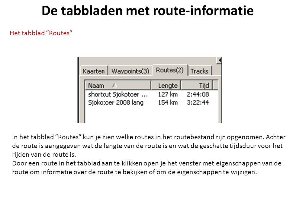 """De tabbladen met route-informatie Het tabblad """"Routes"""" In het tabblad """"Routes"""" kun je zien welke routes in het routebestand zijn opgenomen. Achter de"""