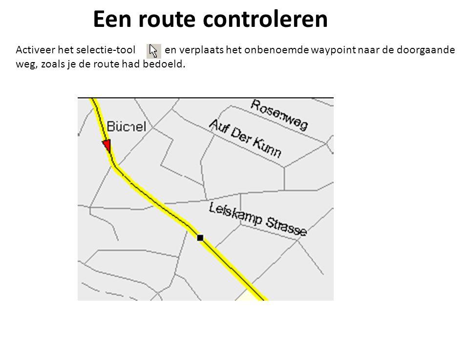 Een route controleren Activeer het selectie-tool en verplaats het onbenoemde waypoint naar de doorgaande weg, zoals je de route had bedoeld.