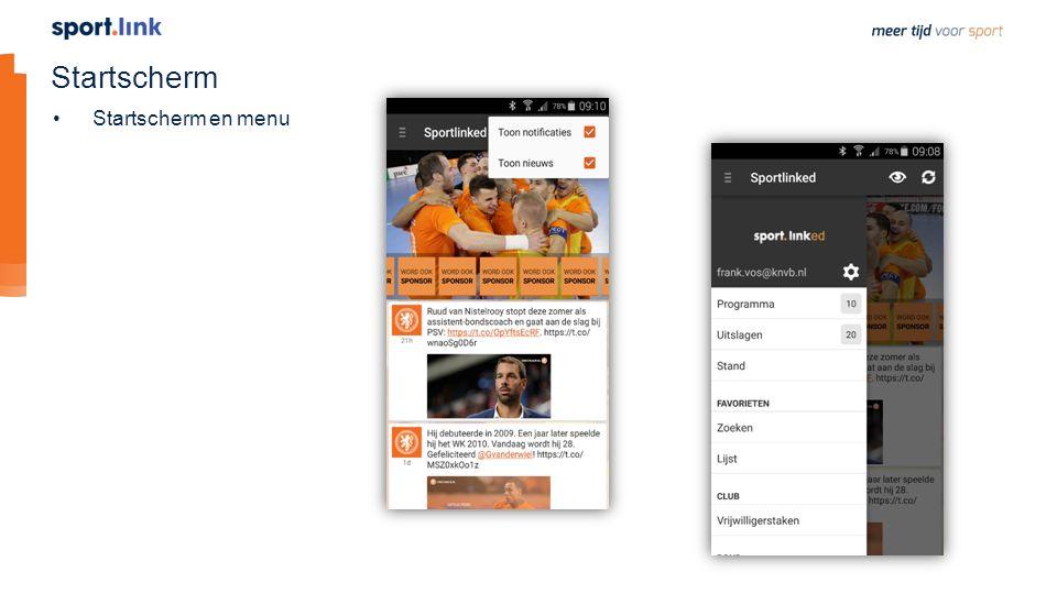 Startscherm Startscherm en menu