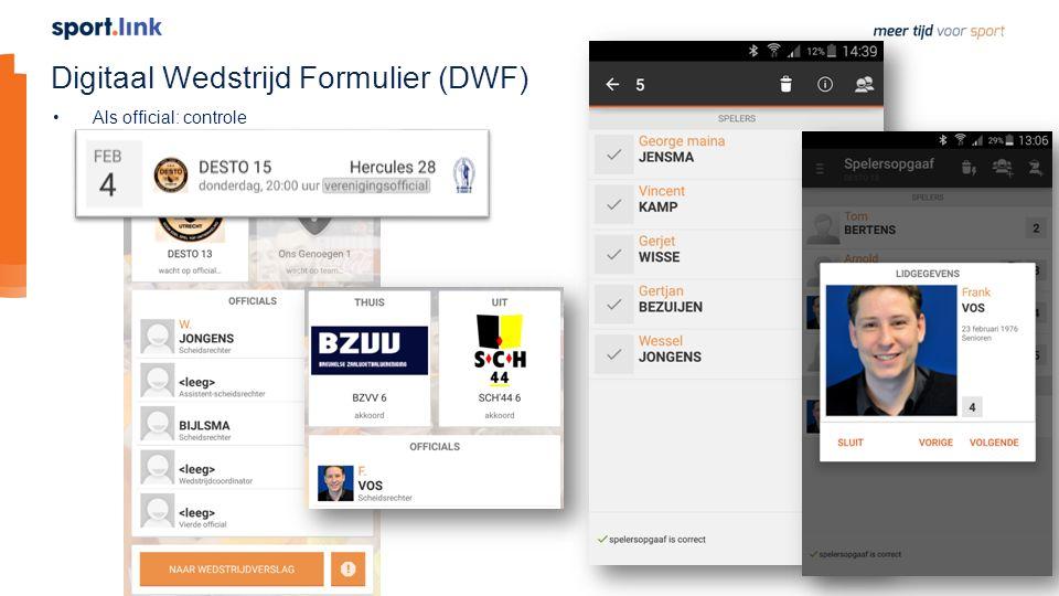 Digitaal Wedstrijd Formulier (DWF) Als official: controle