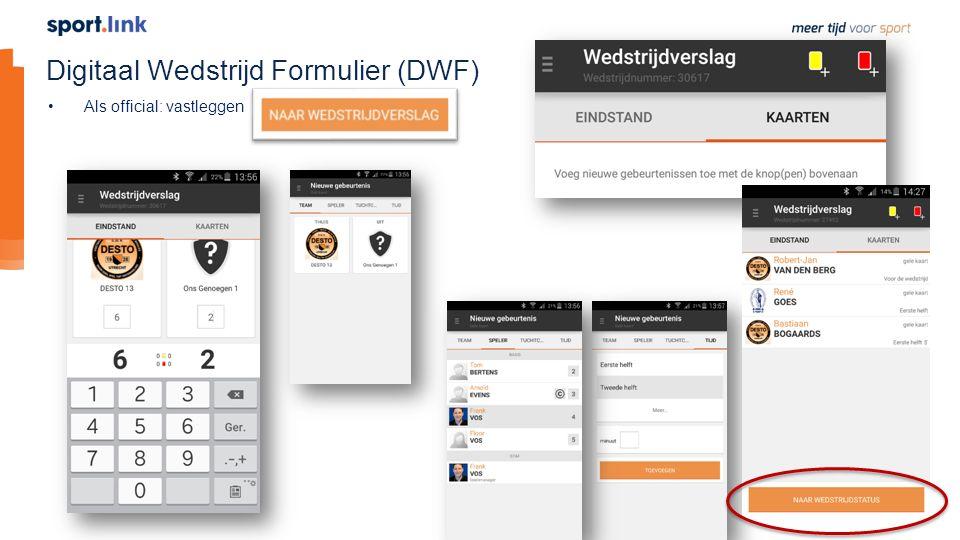 Digitaal Wedstrijd Formulier (DWF) Als official: vastleggen