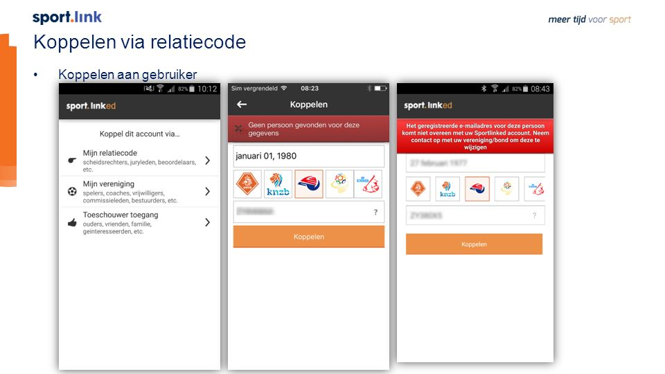 Koppelen via relatiecode Koppelen aan gebruiker
