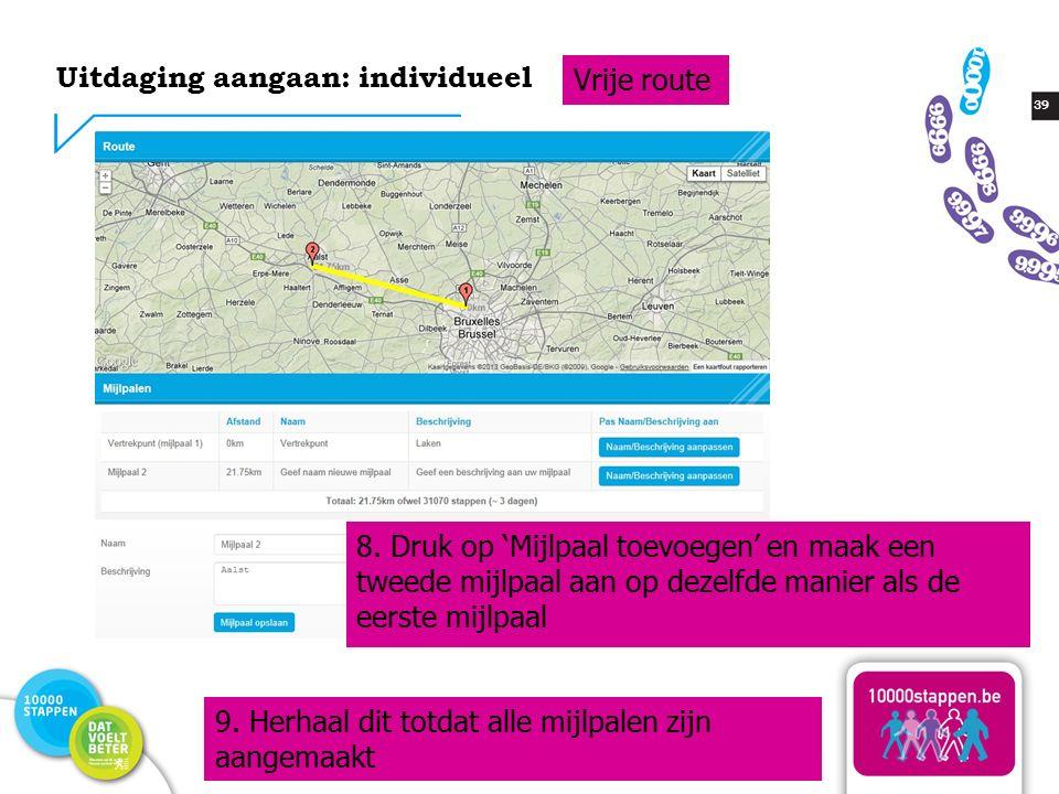 39 Uitdaging aangaan: individueel Vrije route 8.