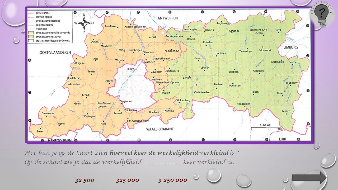 De provincie Vlaams-Brabant is op de kaarten in jullie werkboek veel kleiner getekend dan ze in werkelijkheid is.