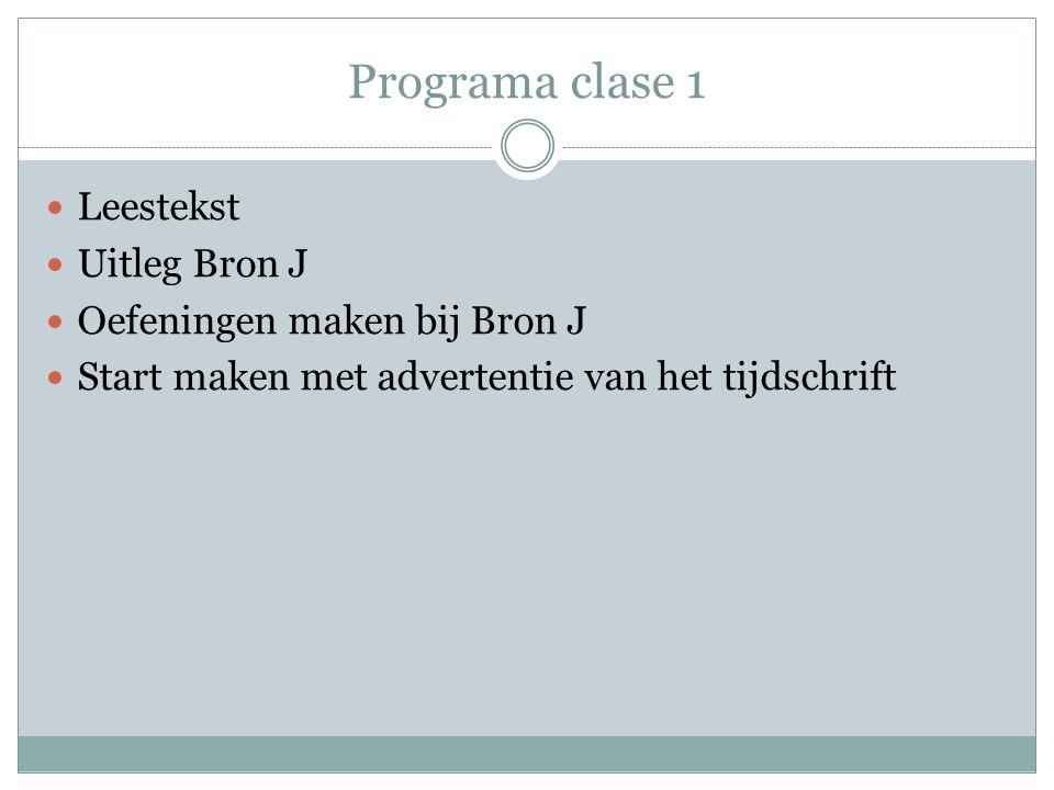 Programa clase 1 Leestekst Uitleg Bron J Oefeningen maken bij Bron J Start maken met advertentie van het tijdschrift
