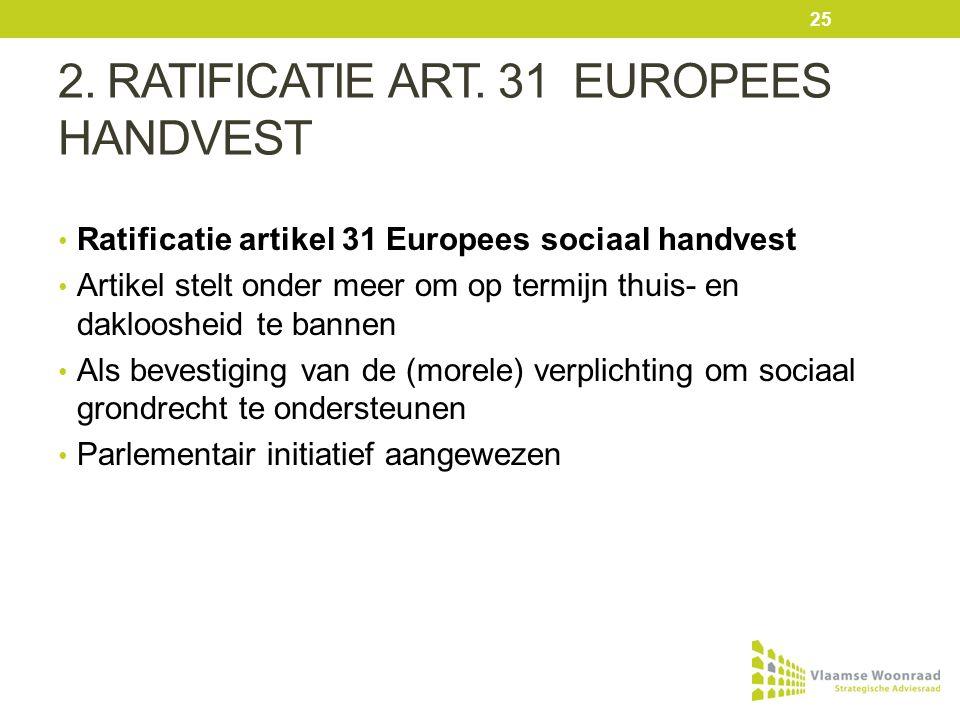 2. RATIFICATIE ART.