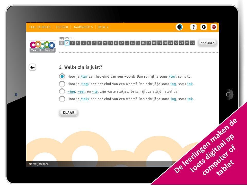 De leerlingen maken de toets digitaal op computer of tablet
