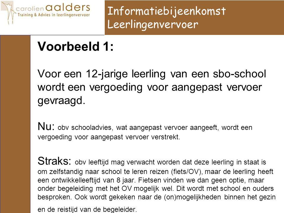 Voorbeeld 1: Voor een 12-jarige leerling van een sbo-school wordt een vergoeding voor aangepast vervoer gevraagd.